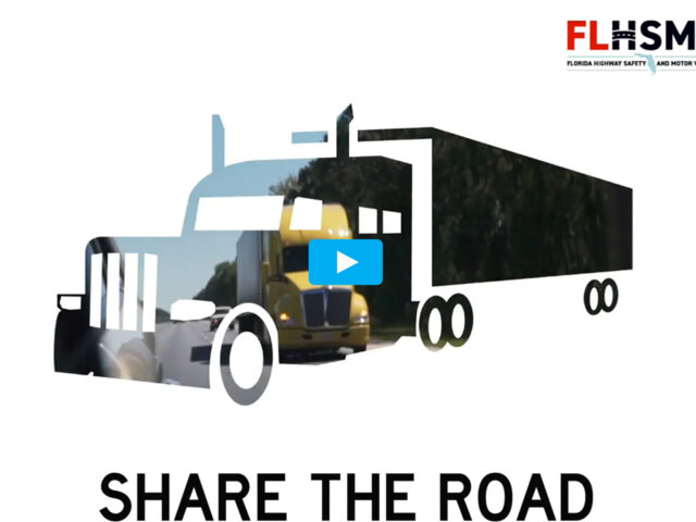 CMV's :15 Share The Road ~ FLHSMV